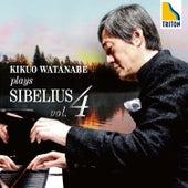 Kikuo Watanabe Plays Sibelius Vol. 4 by Kikuo Watanabe