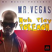 Nuh Play Pokemon - Single by Mr. Vegas