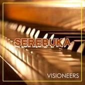 Serebuka by Visioneers