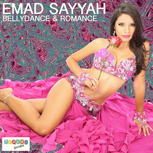 Bellydance & Romance by Emad Sayyah