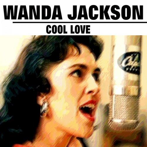 Cool Love von Wanda Jackson