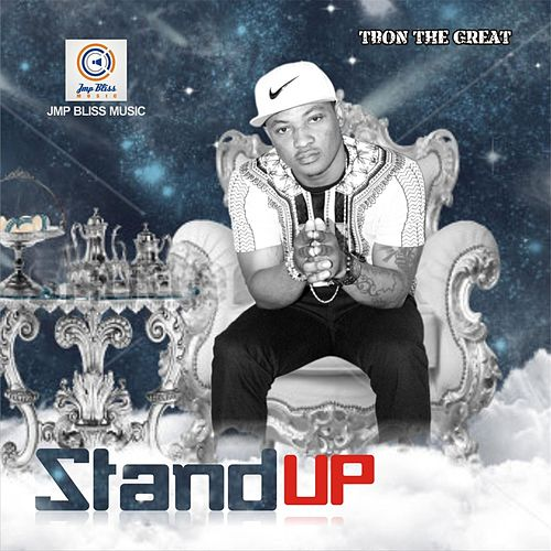 Stand Up by Tbon the Great