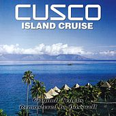 Island Cruise (Remastered by Basswolf) by Cusco