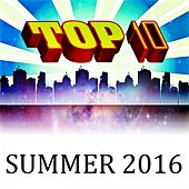 Top 10 Summer 2016 by Andres Espinosa