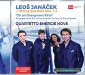 Janáček: String Quartets & On an Overgrown Path, JW VIII/17 by Quartetto Energie Nove