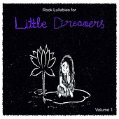 Rock Lullabies for Little Dreamers, Vol. 1 by Judson Mancebo