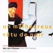 Un Malheureux Vêtu de Noir by Schönberg Ensemble