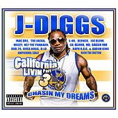 California Livin', Pt. 3: Chasin' My Dreams by J-Diggs