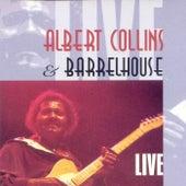 Albert Collins and Barrelhouse Live [Munich] by Albert Collins
