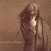 Gone Again von Patti Smith