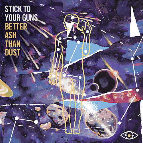 Better Ash Than Dust by Stick To Your Guns