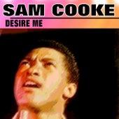 Desire Me von Sam Cooke