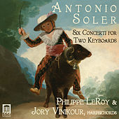 Soler: 6 Concerti for 2 Keyboards by Philippe Leroy