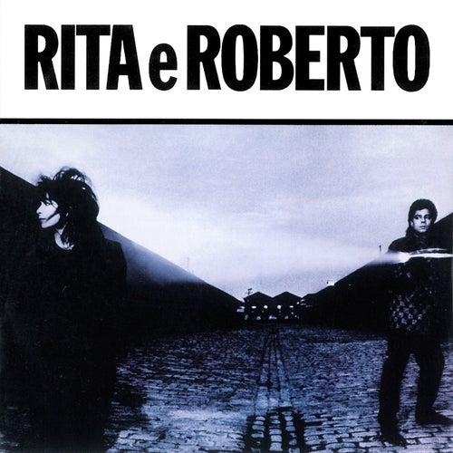 Rita E Roberto by Rita Lee