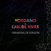 Manantial de Corazón by Yordano & Carlos Vives