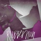 Rubber Nun by Heaven's Gateway Drugs