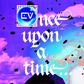 Once Upon a Time by Exciting Valence