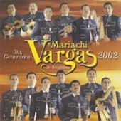 5ta. Generación 2002 by Mariachi Vargas de Tecalitlan