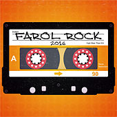 Farol Rock 2016 by Various Artists