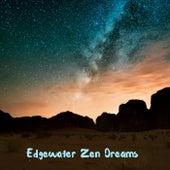 Edgewater Zen Dreams by Yoga Music