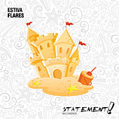 Flares by Estiva