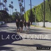 L.A. Confidential by Titanium