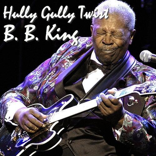 Hully Gully Twist von B.B. King