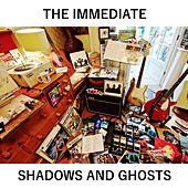 Shadows and Ghosts EP by Immediate