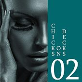 Chicks on Decks, Vol. 02 by Various Artists