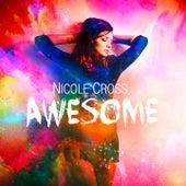 Awesome von Nicole Cross