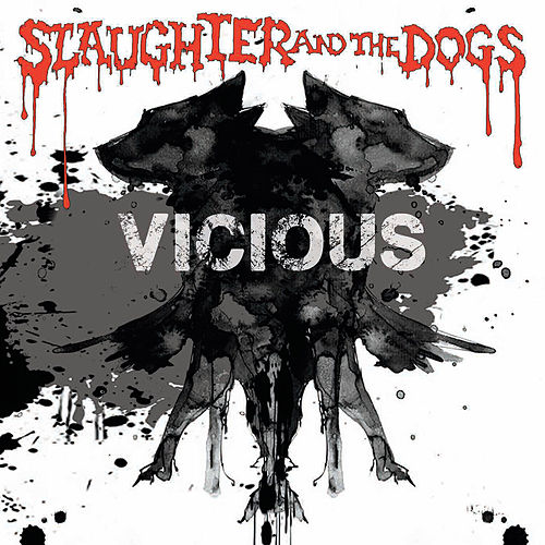 Vicious by Slaughter and the Dogs