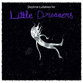 Daytime Lullabies for Little Dreamers by Judson Mancebo