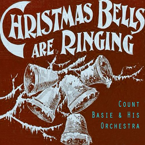 Christmas Bells Are Ringing von Count Basie