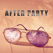 After Party – Relaxing Chill Out Music by Soulive