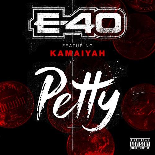 Petty by E-40