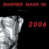 2006 von Manfred Mann