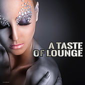 A Taste of Lounge by Various Artists