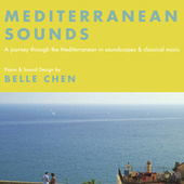 Mediterranean Sounds by Belle Chen