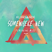 Somewhere New by Klingande