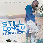 Still Love U (Side Chick) - Single by Mavado