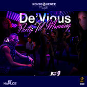 Party Til Morning - Single by Devious
