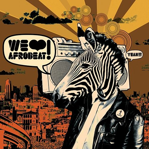 We Love Afrobeat! by Various Artists