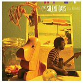 I am nothing by (The) Silent Days
