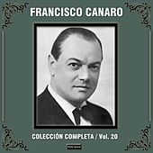 Colección Completa, Vol. 20 by Francisco Canaro