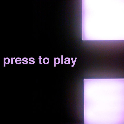 Press To Play by Various Artists