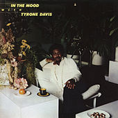 In the Mood with Tyrone Davis (Expanded Edition) by Tyrone Davis
