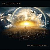 Under a dark sky by Uli Jon Roth