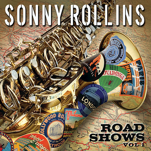 Road Shows, Vol.1 by Sonny Rollins
