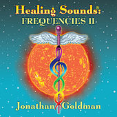 Healing Sounds: Frequencies II by Various Artists