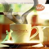 Tango Vintage Café Sessions, Vol. 2 by Various Artists